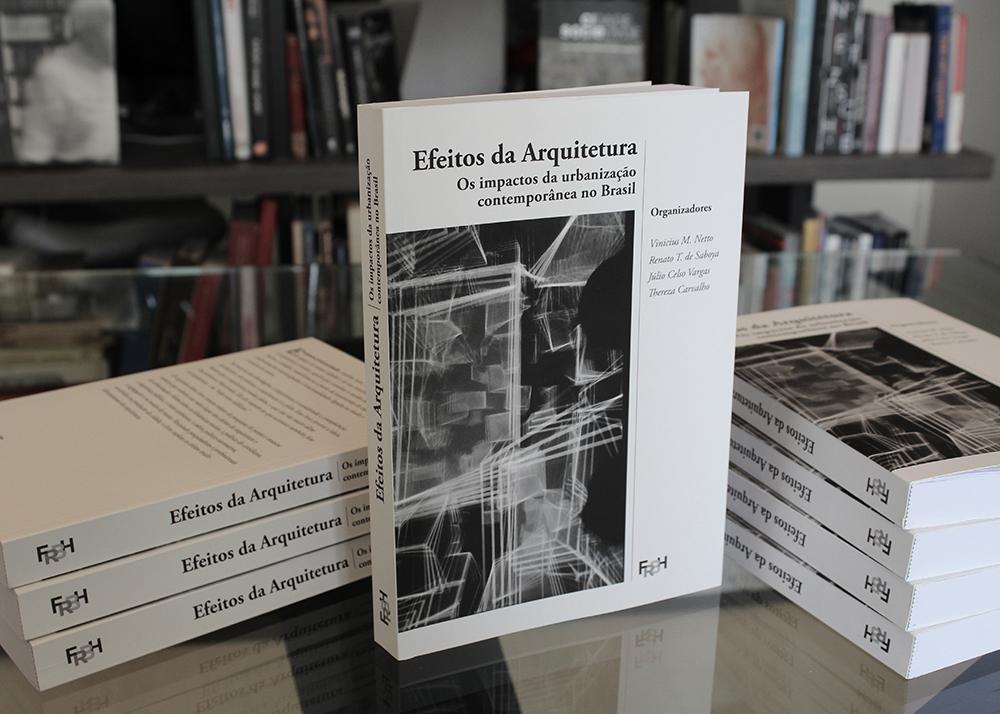 Efeitos da Arquitetura: Os impactos da urbanização contemporânea no Brasil